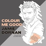 Colour Me Good Jamie Dornan | Mel Smith |