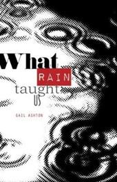What Rain Taught Us
