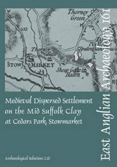 EAA 161 Medieval Dispersed Settlement on the Mid Suffolk Cla
