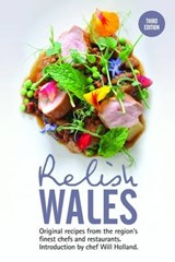 Relish Wales: Original Recipes from the Region's Finest Chef | auteur onbekend |
