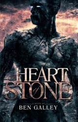 The Heart of Stone | Ben Galley |