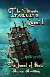 The Jewel of Peru (The Ultimate Treasure Quest, #1)