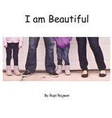 I Am Beautiful | Rupinder K Rajwan |