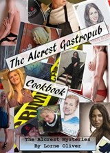 The Alcrest Gastropub Cookbook (The Alcrest Mysteries) | Lorne Oliver |