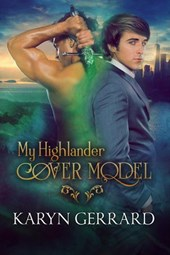 My Highlander Cover Model (Heroes of Time Travel Anthology Series, #1)