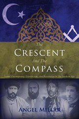 The Crescent and the Compass | Angel Millar |