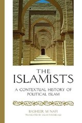 The Islamists | Basher M. Nafi |
