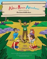 Alpha-Mania Adventures | Jennifer Makwana |