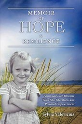 Memoir of Hope & Resilience | Sylvia Valevicius |