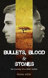 Bullets, Blood and Stones