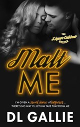 Malt Me (The Liquor Cabinet Series, #1) | Dl Gallie |