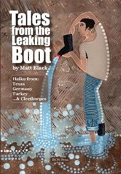 Tales from the Leaking Boot | Matt Black |