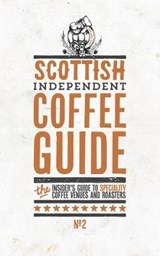 Scottish Independent Coffee Guide | Jo Rees |