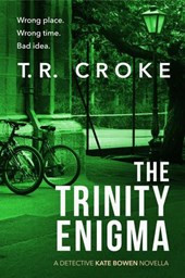 The Trinity Enigma (Detective Kate Bowen Mystery Thriller Series)