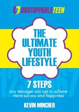 Ultimate Youth Lifestyle | Kevin Mincher |