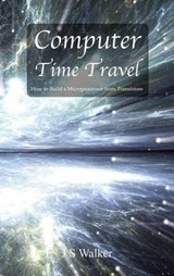 Computer Time Travel | Js Walker |