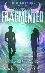 Fragmented (Untamed Series, #2) | Madeline Dyer |