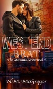 West End Brat (The Montana Series, #2)
