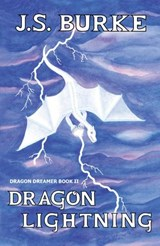 Dragon Lightning (Dragon Dreamer, #2) | J. S. Burke |