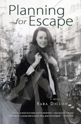 Planning for Escape | Sara Dillon |