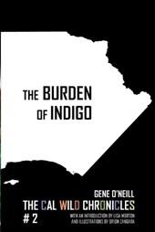 The Burden of Indigo