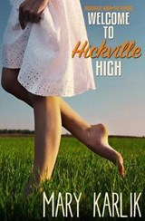 Welcome to Hickville High | Mary Karlik |