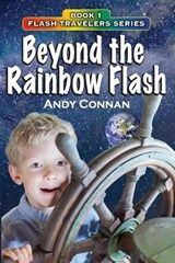 Beyond the Rainbow Flash | Andy Connan |