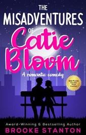 The Misadventures of Catie Bloom (The Bloom Sisters, #1)