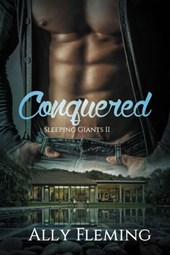 Conquered (Sleeping Giants Book II)