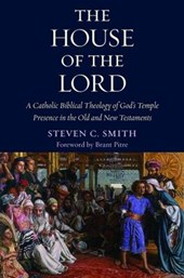 The House of the Lord | Steven C. Smith |