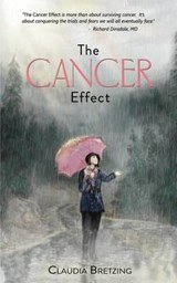 The Cancer Effect | Claudia Bretzing |