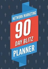 Network Marketing 90 Day Blitz Planner
