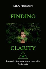 Finding Clarity | Lisa Frieden |