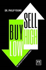 Buy Low, Sell High | Young, Philip, Dr. |