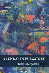A Sunday in Purgatory | Henry Morgenthau |