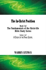 The In-Christ Position | Warren Litzman |