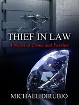 Thief in Law | Michael Dirubio |