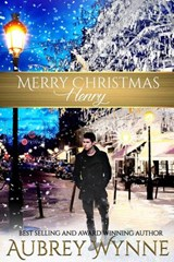 Merry Christmas, Henry (A Chicago Christmas) | Aubrey Wynne |