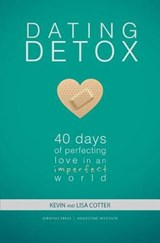 Dating Detox | Cotter, Lisa ; Cotter, Kevin |