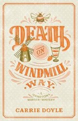 Death on Windmill Way | Carrie Doyle |
