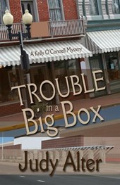 Trouble in a Big Box (Kelly O'Connell Mysteries)