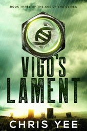 Vigo's Lament (Age of End, #3)