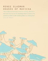 Houses of Ravicka | Renee Gladman |