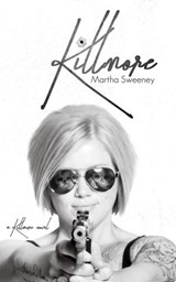 Killmore | Martha Sweeney |