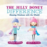 The Jelly Donut Difference | Maria Dismondy |