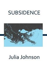 Subsidence | Julia Johnson |