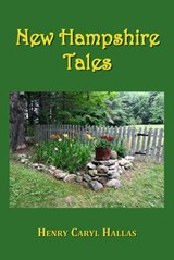New Hampshire Tales | Henry Caryl Hallas |