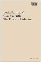 The Force of Listening