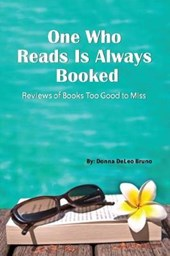 One Who Reads Is Always Booked
