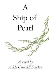 A Ship of Pearl | Adela Crandell Durkee |
